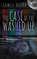 The Case of the Washed Up: Complete Edition Pdf