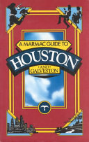 A Marmac Guide to Houston and Galveston