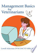 Management Basics For Veterinarians Book PDF