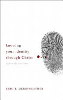 Knowing Your Identity Through Christ