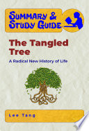 Summary   Study Guide     The Tangled Tree