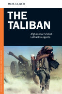 The Taliban  Afghanistan s Most Lethal Insurgents