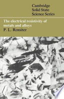The Electrical Resistivity of Metals and Alloys