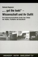 """""""...got the look!"""" - Wissenschaft und Outfit"""