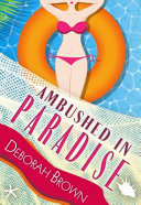 Ambushed in Paradise ebook