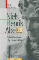 NIELS HENRIK ABEL and his Times Pdf/ePub eBook