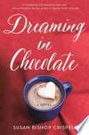 Dreaming in Chocolate Book