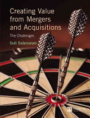 Creating Value from Mergers and Acquisitions ebook