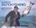 Alaska s Salmon Fisheries
