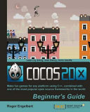 Cocos2d x by Example Beginner s Guide