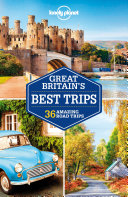 Lonely Planet Great Britain's Best Trips