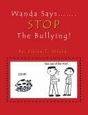 Wanda Says....... STOP The Bullying! [Pdf/ePub] eBook
