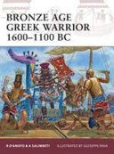 Bronze Age Greek Warrior 1600   1100 BC