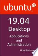 Ubuntu 19 04 Desktop  Applications and Administration
