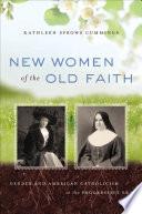 New Women of the Old Faith