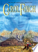 The Last Honest Outlaw Book