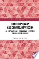 Contemporary Auschwitz O  wi  cim