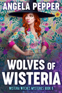 Wolves of Wisteria