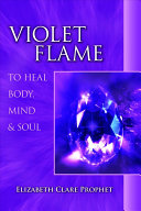 Pdf Violet Flame to Heal Body, Mind & Soul
