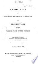 An Exposition of Chapters XII  XIII  and XIV  of 1 Corinthians     By the author of Explanatory and Practical Comments on the New Testament  i e  Hardman of the Catholic Apostolic Church   Second edition