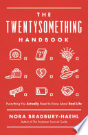The Twentysomething Handbook