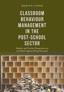 Classroom Behaviour Management in the Post-School Sector [Pdf/ePub] eBook