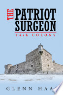 The Patriot Surgeon  14Th Colony