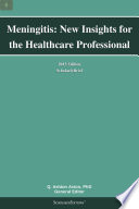 Meningitis New Insights For The Healthcare Professional 2013 Edition Book PDF