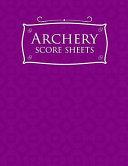 Archery Score Sheets