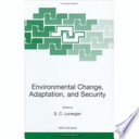 Environmental Change  Adaptation  and Security Book