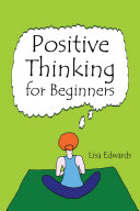 Positive Thinking for Beginners Pdf/ePub eBook