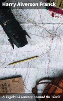 A Vagabond Journey Around the World Book