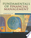 Fundamentals of Financial Management, Concise with Student Resource CD-ROM