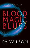 Blood Magic Blues [Pdf/ePub] eBook