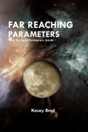 Far Reaching Parameters