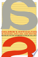 Children S Difficulties In Reading Spelling And Writing