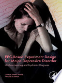 EEG Based Experiment Design for Major Depressive Disorder Book