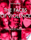 THE FACES OF VIOLENCE