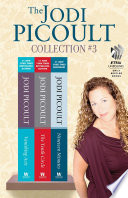 """The Jodi Picoult Collection #3: Vanishing Acts, The Tenth Circle, and Nineteen Minutes"" by Jodi Picoult"