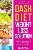 Dash Diet Weight Loss Solution Book