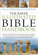 The Baker Illustrated Bible Handbook  Text Only Edition  Book PDF