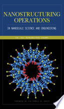 Nanostructuring Operations In Nanoscale Science And Engineering Book PDF