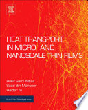 Heat Transport in Micro  and Nanoscale Thin Films Book