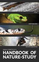 The Handbook Of Nature Study in Color   Birds  Reptiles  Amphibians  Invertebrates