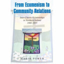 From Ecumenism To Community Relations