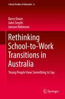Rethinking School to Work Transitions in Australia