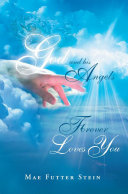God and His Angels Forever Loves You