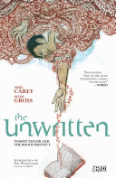 The Unwritten Vol. 1: Tommy Taylor and the Bogus Identity [Pdf/ePub] eBook