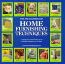 The Encyclopedia of Home Furnishing Techniques