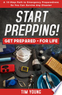 START PREPPING   GET PREPARED   FOR LIFE